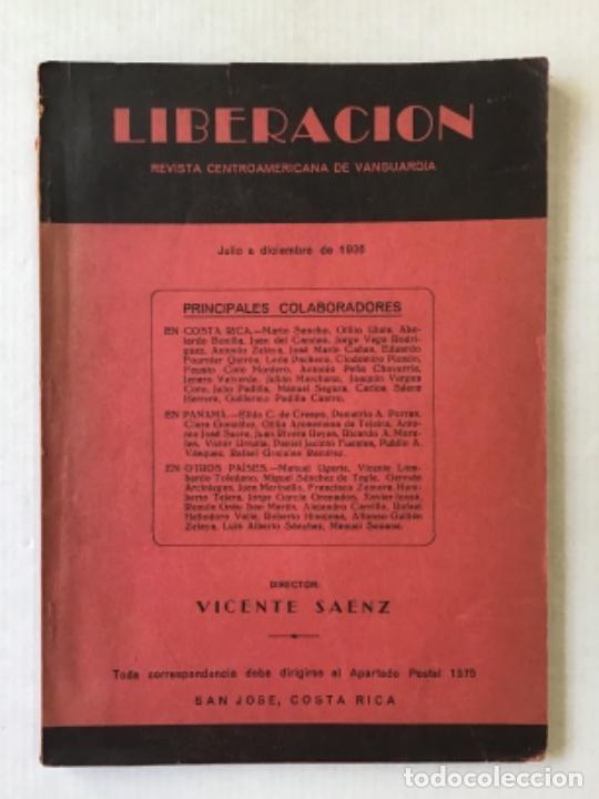 LIBERACION. REVISTA CENTROAMERICANA DE VANGUARDIA. JULIO A DICIEMBRE DE 1936. - [REVISTA.] (Coleccionismo - Revistas y Periódicos Antiguos (hasta 1.939))
