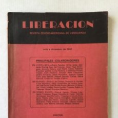 Coleccionismo de Revistas y Periódicos: LIBERACION. REVISTA CENTROAMERICANA DE VANGUARDIA. JULIO A DICIEMBRE DE 1936. - [REVISTA.]. Lote 286608798