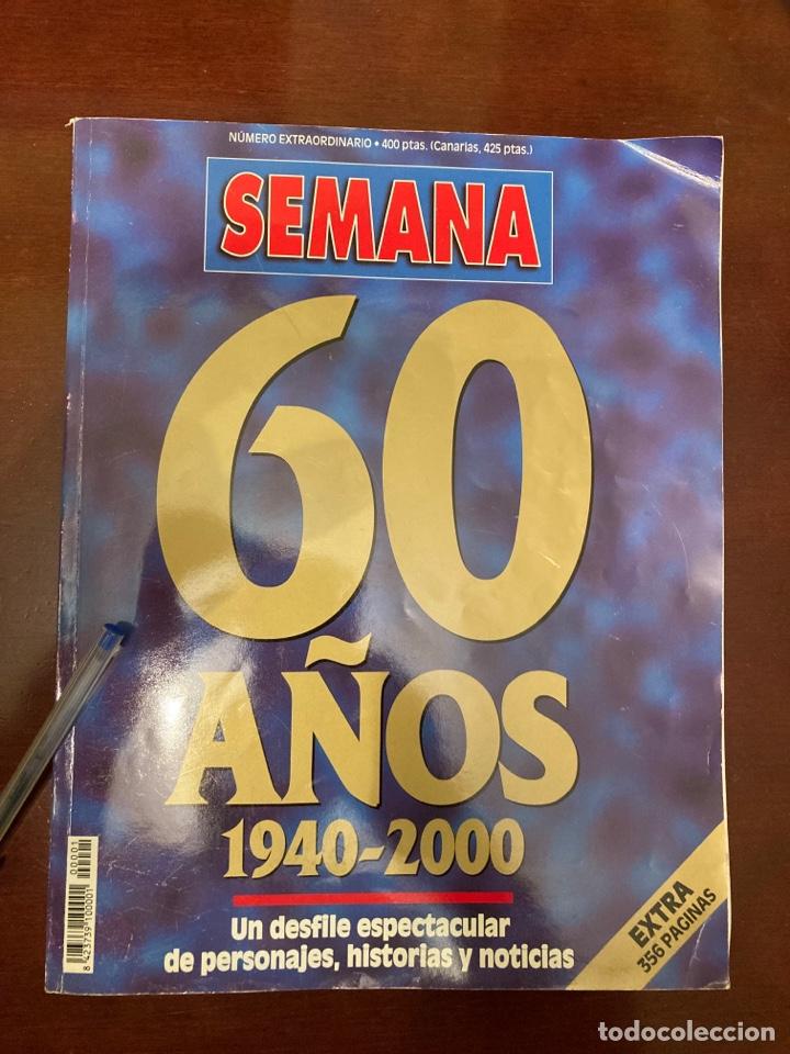 REVISTA SEMANA - 60 AÑOS (Coleccionismo - Revistas y Periódicos Modernos (a partir de 1.940) - Otros)
