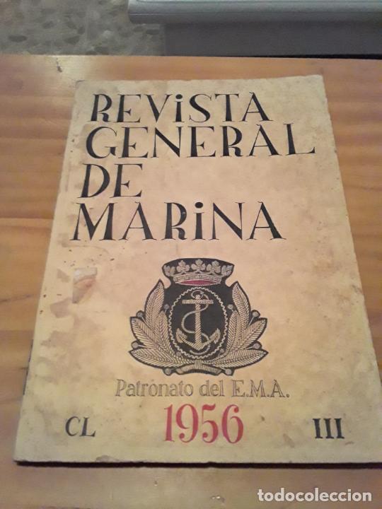 REVISTA GENERAL DE MARINA.TOMO 150.MARZO.1956... (Coleccionismo - Revistas y Periódicos Modernos (a partir de 1.940) - Otros)