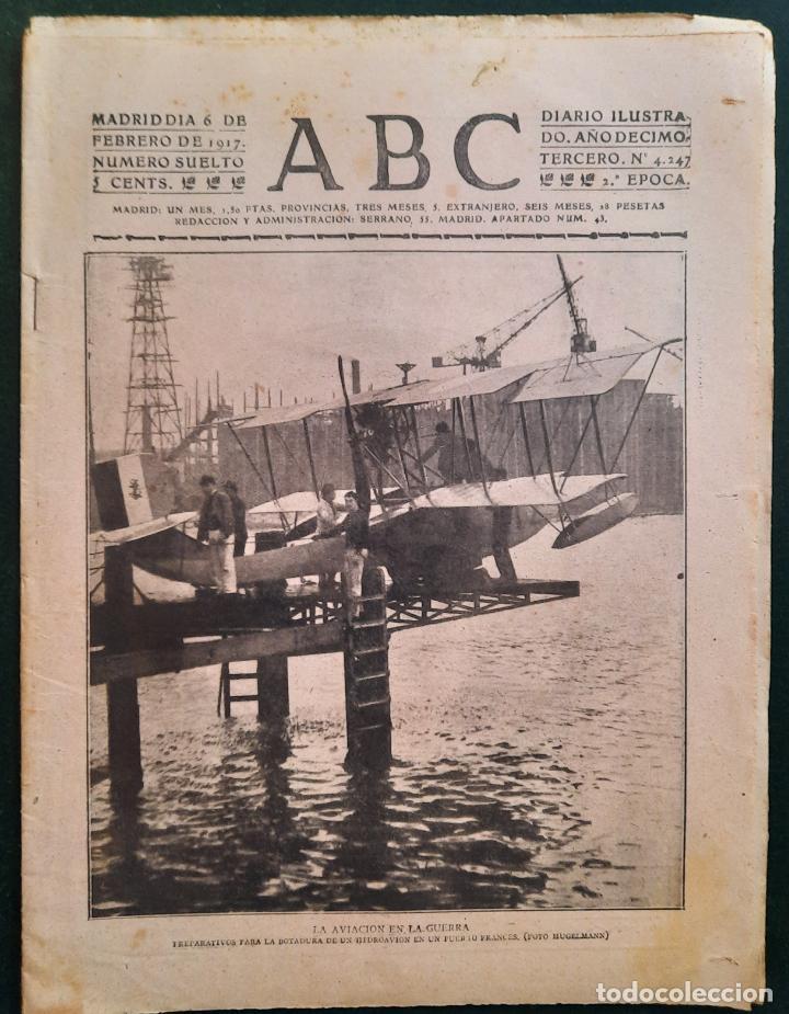 ABC N⁰ 4247 06-FEBRERO 1917 - I GUERRA MUNDIAL (VER FOTOS). LA AVIACIÓN EN LA GUERRA. (Coleccionismo - Revistas y Periódicos Antiguos (hasta 1.939))