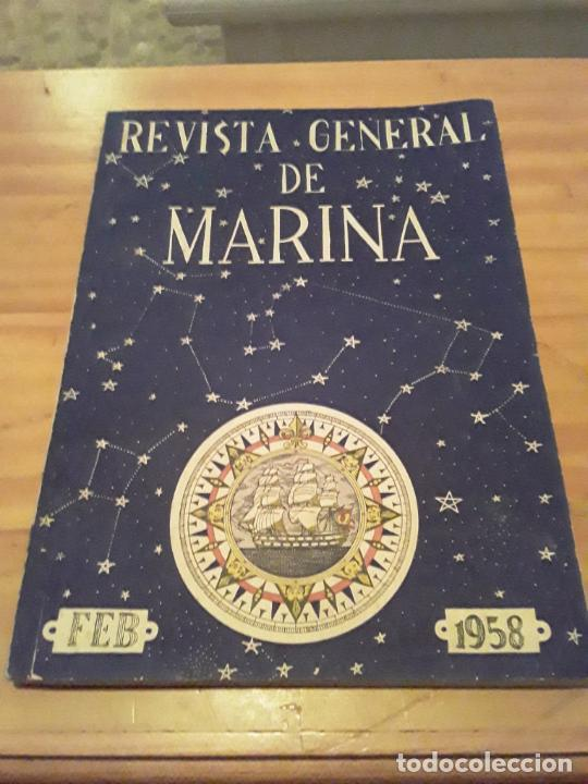 REVISTA GENERAL DE MARINA.TOMO 156.FEBRERO 1958.. (Coleccionismo - Revistas y Periódicos Modernos (a partir de 1.940) - Otros)