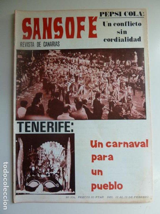 SANSOFE. REVISTA DE CANARIAS. Nº 104. FEBRERO 1972 (Coleccionismo - Revistas y Periódicos Modernos (a partir de 1.940) - Otros)