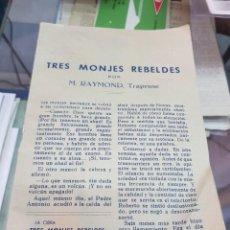Coleccionismo de Revistas y Periódicos: TRES MONJES REBELDES TRAPENSE RAYMOND ESPIGAS Y AZUCENAS MURCIA 1961. Lote 287882923