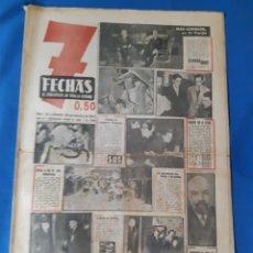 Coleccionismo de Revistas y Periódicos: ANTIGUO PERIÓDICO 7 FECHAS NÚMERO 21 AÑO 1950 COMPLETO. Lote 287905748