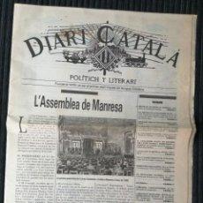 Coleccionismo de Revistas y Periódicos: DIARI CATALÀ. POLÍTICH Y LITERARI. FACSIMIL. 1992. Lote 288055308