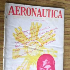 Coleccionismo de Revistas y Periódicos: AERONAUTICA - REVISTA MENSILE INTERNAZIONALE ILLUSTRAT - AGOSTO 1930 A. VIII. Lote 288591348