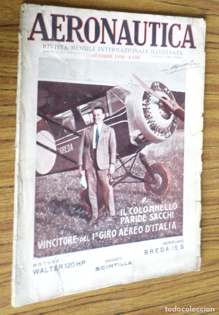 AERONAUTICA - REVISTA MENSILE INTERNAZIONALE ILLUSTRAT - OTTOBRE 1930 A. VIII (Coleccionismo - Revistas y Periódicos Antiguos (hasta 1.939))