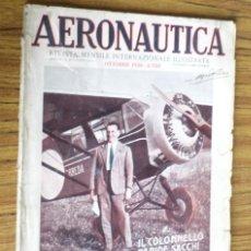 Coleccionismo de Revistas y Periódicos: AERONAUTICA - REVISTA MENSILE INTERNAZIONALE ILLUSTRAT - OTTOBRE 1930 A. VIII. Lote 288591658