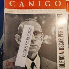 Coleccionismo de Revistas y Periódicos: REVISTA CANIGO 288 ABR 73, ENTREVISTA SALVADOR ESPRIU, BUÑUEL, SANT PERE DE RODA, PICASSO. Lote 288613698