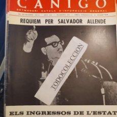 Coleccionismo de Revistas y Periódicos: REVISTA CANIGO 311 SET 73 REQUIEM SALVADOR ALLENDE,UNIVERSITAT CATALANA ESTIU,CADAQUES 73 FOTOS TEXT. Lote 288614003
