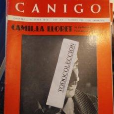 Coleccionismo de Revistas y Periódicos: REVISTA CANIGO 275 GEN 73, JOSEP PALAU I FABRE, CAMIL·LA LLORET, ANTONI ROS MARBA, QUEJIO,BERTOLUCCI. Lote 288614038