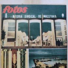 Coleccionismo de Revistas y Periódicos: REVISTA FOTOS 1955 FERIA SINDICAL MUESTRAS ALICANTE ESPECIAL REPORTAJE, TETUAN, MONUMENTO C SOTELO. Lote 288700568