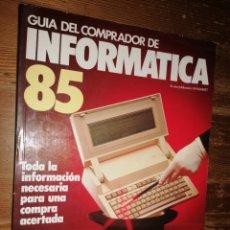 Coleccionismo de Revistas y Periódicos: GUIA DEL COMPRADOR DE INFORMÁTICA 85. Lote 288968613