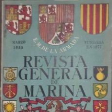 Coleccionismo de Revistas y Periódicos: REVISTA GENERAL DE MARINA. MARZO 1955. Lote 289523483