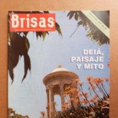 Coleccionismo de Revistas y Periódicos: REVISTA BRISAS Nº 381 DEIA PAISAJE Y MITO AVENTURA EN BOLIVIA MARIA ANGELES ROQUE CLUB SA BANCA. Lote 289534228