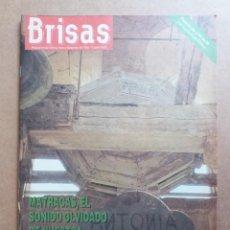 Coleccionismo de Revistas y Periódicos: REVISTA BRISAS Nº 259 MATRACAS SEMANA SANTA MONTAÑA GALATZO JOSE JUAN VIDAL. Lote 289534558