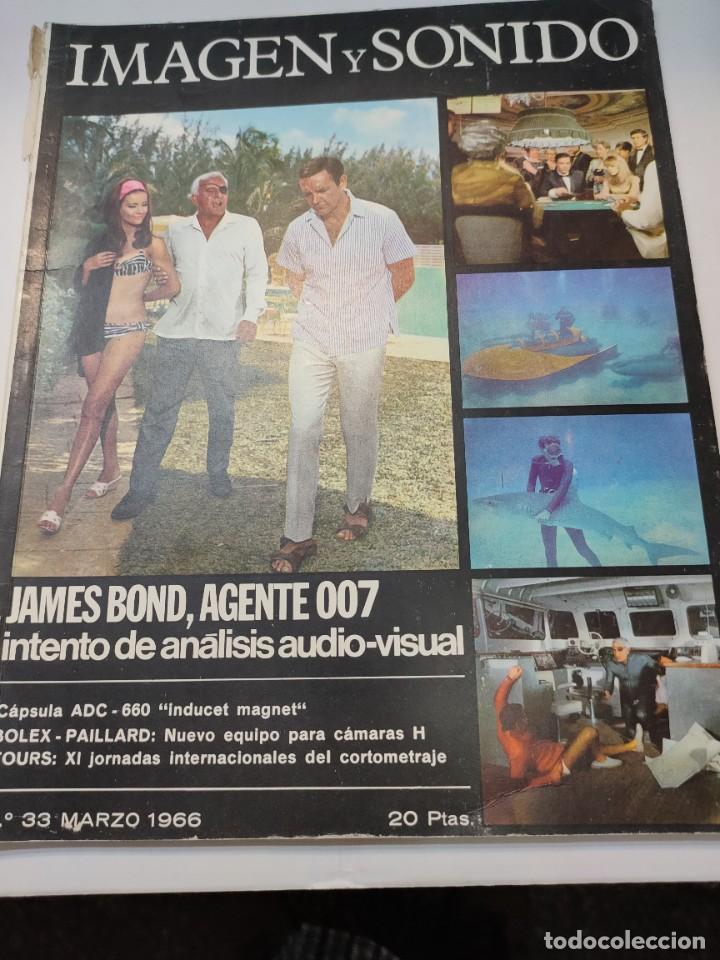 REVISTA IMAGEN Y SONIDO-JAMES BOND-NÚMERO 33 DE 1966 (Coleccionismo - Revistas y Periódicos Modernos (a partir de 1.940) - Otros)