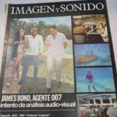 Coleccionismo de Revistas y Periódicos: REVISTA IMAGEN Y SONIDO-JAMES BOND-NÚMERO 33 DE 1966. Lote 289682463