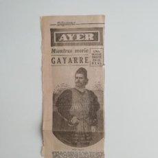 Coleccionismo de Revistas y Periódicos: RECORTE «MIENTRAS MORÍA GAYARRE. UNA NOCHE TRISTE EN EL REAL» DÍGAME JULIÁN GAYARRE EN FAUST GOUNOD. Lote 289892063
