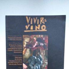 Coleccionismo de Revistas y Periódicos: VIVIR EL VINO Nº 27 - NOVIEMBRE 2002. Lote 290003023