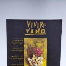 Coleccionismo de Revistas y Periódicos: VIVIR EL VINO Nº 29 - FEBRERO 2003. Lote 290003108