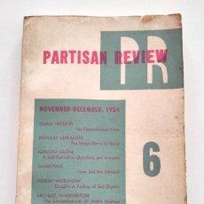 Coleccionismo de Revistas y Periódicos: PARTISAN REVIEW, VOLUME 21, NUMBER 6 (XXI. NOVEMBER - DECEMBER 1954).. Lote 290024453