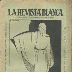 Coleccionismo de Revistas y Periódicos: 3837.- ANARQUISMO - LA REVISTA BLANCA - FEDERICO URALES-FEDERICA MONTSENY. Lote 291162013