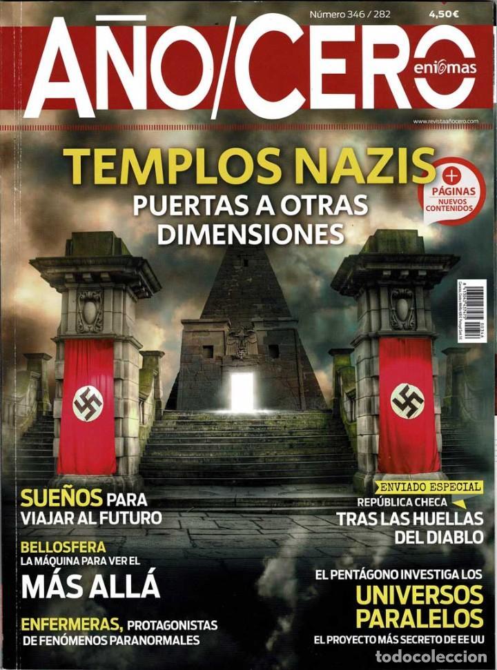 AÑO CERO NO. 346. TEMPLOS NAZIS. UNIVERSOS PARALELOS (Coleccionismo - Revistas y Periódicos Modernos (a partir de 1.940) - Otros)