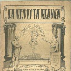 Coleccionismo de Revistas y Periódicos: 3837.- ANARQUISMO - LA REVISTA BLANCA - FEDERICO URALES-FEDERICA MONTSENY. Lote 293572753