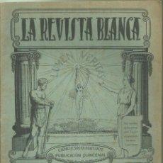 Coleccionismo de Revistas y Periódicos: 3837.- ANARQUISMO - LA REVISTA BLANCA - FEDERICO URALES-FEDERICA MONTSENY. Lote 293572888