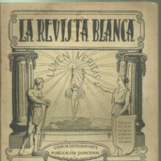 Coleccionismo de Revistas y Periódicos: 3837.- ANARQUISMO - LA REVISTA BLANCA - FEDERICO URALES-FEDERICA MONTSENY. Lote 293572953