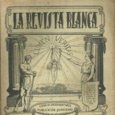 Coleccionismo de Revistas y Periódicos: 3837.- ANARQUISMO - LA REVISTA BLANCA - FEDERICO URALES-FEDERICA MONTSENY. Lote 293573058