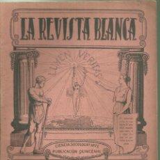 Coleccionismo de Revistas y Periódicos: 3837.- ANARQUISMO - LA REVISTA BLANCA - FEDERICO URALES-FEDERICA MONTSENY. Lote 293573143