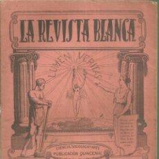 Coleccionismo de Revistas y Periódicos: 3837.- ANARQUISMO - LA REVISTA BLANCA - FEDERICO URALES-FEDERICA MONTSENY. Lote 293573278