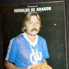 Coleccionismo de Revistas y Periódicos: SEMANAL HERALDO ARAGÓN Nº157 SEPTIEMBRE 1985 - ENTREVISTA MANEL COMAS CAI ZARAGOZA BALONCESTO BASKET. Lote 293764313