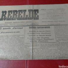 Collezionismo di Riviste e Giornali: RARO REBELDE QUINCENARIO REPUBLICANO RADICAL AUTÓNOMO PONTEVEDRA 1913 CANDIDATURAS REPUBLICANO SOCIA. Lote 293953378