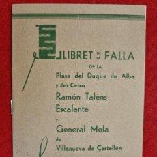 Coleccionismo de Revistas y Periódicos: REVISTA FALLERA FALLAS DE VALENCIA LLIBRET FALLA VILLANUEVA DE CASTELLON 1944 ORIGINAL RF1. Lote 294014938