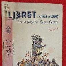 Coleccionismo de Revistas y Periódicos: REVISTA FALLERA FALLAS DE VALENCIA LLIBRET FALLA MERCADO CENTRAL 1947 ORIGINAL RF1. Lote 294015558