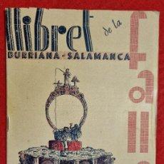 Coleccionismo de Revistas y Periódicos: REVISTA FALLERA FALLAS DE VALENCIA LLIBRET BURRIANA SALAMANCA 1947 ORIGINAL RF1. Lote 294015723