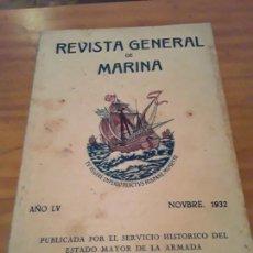 Coleccionismo de Revistas y Periódicos: REVISTA GENERAL DE MARINA.AÑO LV , 1932.NOVIEMBRE... Lote 294120053