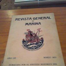 Coleccionismo de Revistas y Periódicos: REVISTA GENERAL DE MARINA.AÑO LVI, 1933. MARZO.. Lote 294120453