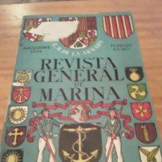 Coleccionismo de Revistas y Periódicos: REVISTA GENERAL DE MARINA.AÑO 1954.TOMO 147.NOVIEMBRE... Lote 294122328