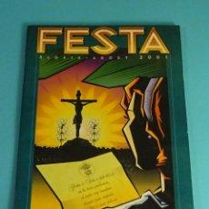 Coleccionismo de Revistas y Periódicos: REVISTA PROGRAMA FESTA 2001 ALDAIA ALDAYA. VALENCIA. Lote 294125223
