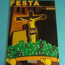 Coleccionismo de Revistas y Periódicos: REVISTA PROGRAMA FESTA 2004 ALDAIA ALDAYA. VALENCIA. Lote 294125283