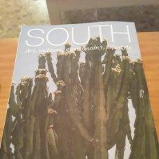 Coleccionismo de Revistas y Periódicos: REVISTA SOUTH.ART,CULTURE,GASTRONOMY,LIFE STYLE.. Lote 294170853