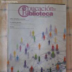 Coleccionismo de Revistas y Periódicos: REVISTA EDUCACIÓN Y BIBLIOTECA Nº 177 - EXPERIENCIAS BIBLIOTECARIAS CON LAS TECNOLOGÍAS SOCIALES. Lote 295526163