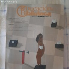 Coleccionismo de Revistas y Periódicos: REVISTA EDUCACIÓN Y BIBLIOTECA Nº 176 - BIBLIOTECAS DE MUSEOS DE ESPAÑA: HACIA LA VISIBILIDAD. Lote 295526328