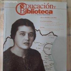 Coleccionismo de Revistas y Periódicos: REVISTA EDUCACIÓN Y BIBLIOTECA Nº 175 - MISIONES PEDAGÓGICAS EN VALENCIA. Lote 295526473