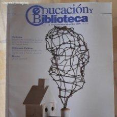 Coleccionismo de Revistas y Periódicos: REVISTA EDUCACIÓN Y BIBLIOTECA Nº 174 -. Lote 295526638